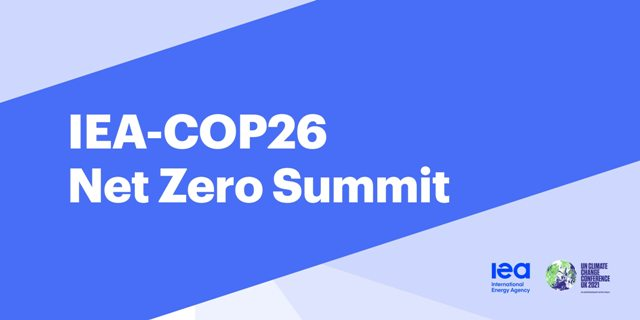 IEA-COP26 Net Zero Summit